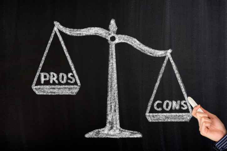 weighing the pros and cons